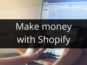 make-money-with-shopify
