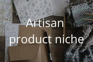 artisan-product-niche